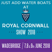 JUST ADD WATER BOATS AT THE ROYAL CORNWALL SHOW 2018
