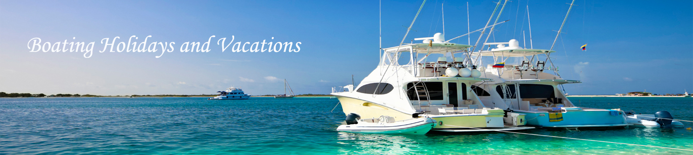 Boating holidays and yacht charter